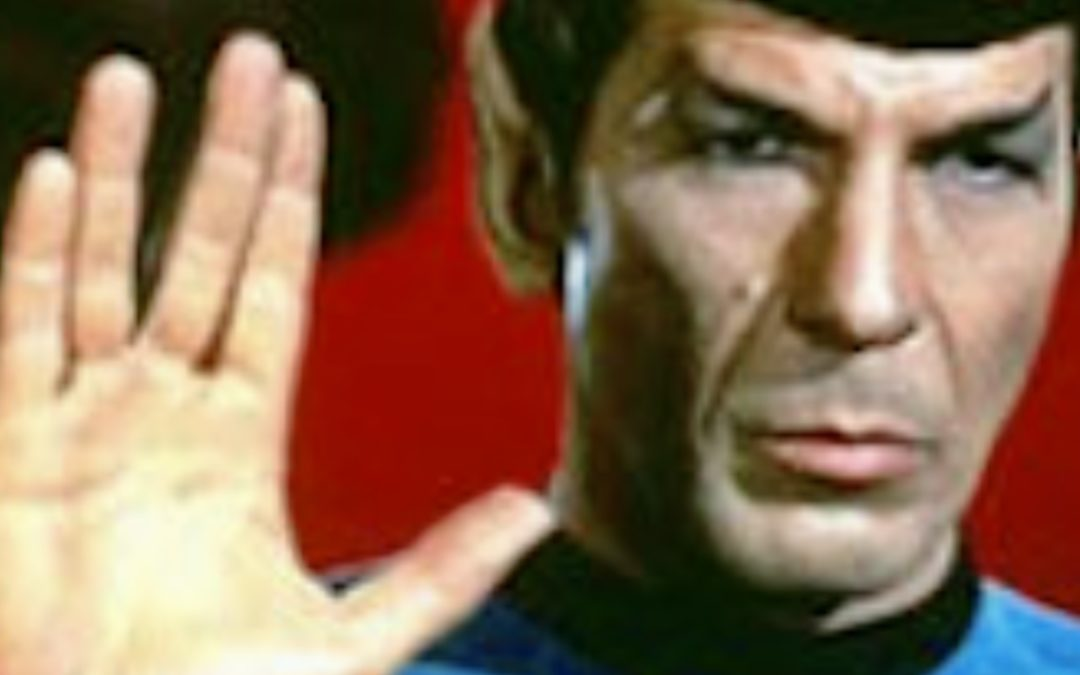 Words to Love By: Live Long and Prosper!